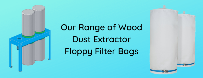 Our Range of Wood Dust Extractor Floppy Filter Bags